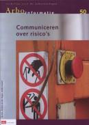 Richtlijn voor de arbocatalogus Arbo Informatie 50 communiceren over risico's