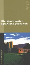 Taxatieboekjes (Her)bouwkosten gebouwen 2012