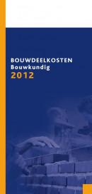 Bouwdeelkosten Bouwkundig Editie 2012