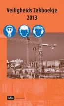 Veiligheids Zakboekje 2013 inclusief CD-rom