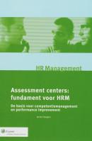 Monografieen personeel & organisatie Assessment Centers