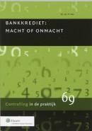Bankkrediet, macht en onmacht