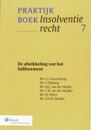 Praktijkboek Insolventierecht De afwikkeling van het faillissement
