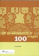 OR en adviesrecht in 100 vragen