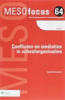 Meso focus Conflicten en mediation in schoolorganisaties