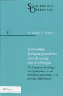 Studiekring Offerhaus Eenvormige Europese procedures voor de inning van vorderingen