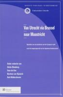 Van Utrecht via Brussel naar Maastricht