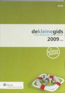De kleine gids voor de nederlandse sociale zekerheid / 2009.twee (paperback)