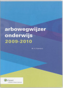 Arbowegwijzer Onderwijs 2009/2010