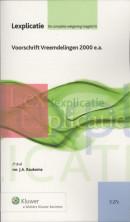 Lexplicatie Voorschrift Vreemdelingen 2000 e.a.