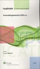 Lexplicatie Vreemdelingenbesluit 2000 e.a.