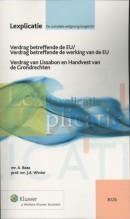 Lexplicatie Verdrag betreffende de Europese Unie/Verdrag tot oprichting van de Europese Gemeenschap/Verdrag van Amsterdam/Verdrag van Nice II