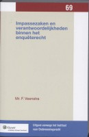 Uitgaven vanwege het Instituut voor Ondernemingsrecht, Rijksuniversiteit te Groningen Impassezaken en verantwoordelijkheden binnen het enquêterecht
