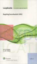 Lexplicatie Regeling bouwbesluit 2003