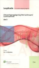 Lexplicatie Uitvoeringsregelgeving Wet luchtvaart I Luchtvaartwet