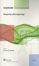 Lexplicatie Wetgeving milieurapportage