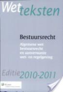 Wetteksten Bestuursrecht editie 2010-2011
