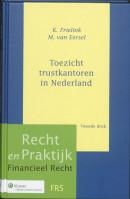 Recht en praktijk financieel recht Toezicht trustkantoren in Nederland
