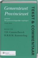 Tekst & commentaar Gemeentewet, provinciewet, wet gemeenscappelijke regelingen