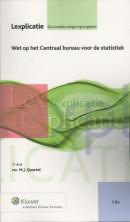 Lexplicatie Wet op het Centraal bureau voor de statistiek