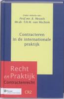 Recht en praktijk Contracteren in de internationale praktijk
