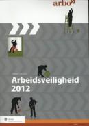 Praktijkgids Arbeidsveiligheid 2012 - incl. online