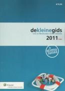 Dekleinegids voor de Nederlandse sociale zekerheid 2011.twee