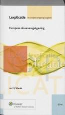 Lexplicatie Europese douaneregelgeving