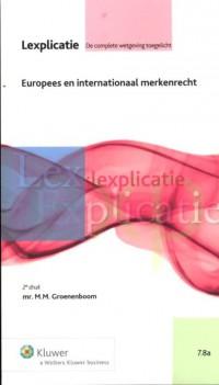 Lexplicatie Europees en internationaal merkenrecht
