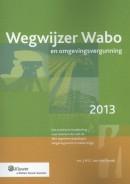 Wegwijzer wabo en omgevingsvergunning 2013