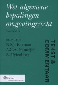 Tekst & commentaar: wet algemene bepalingen omgevingsrecht