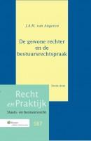 Recht en Praktijk-Staats- en Bestuursrecht De gewone rechter en de bestuursrechtspraak