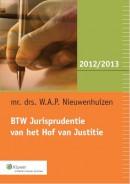 BTW Jurisprudentie van het Hof van Justitie 2012/2013