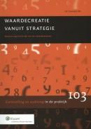 Controlling & auditing in de praktijk Waardecreatie vanuit strategie