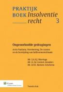 Praktijkboek Insolventierecht Ongeoorloofde gedragingen