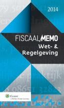 Fiscaal Memo Wet- en Regelgeving 2014