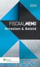 Fiscaal Memo Arresten & Beleid 2014