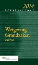 Tekstuitgave Wetgeving grondzaken, 2014