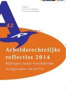 Arbeidsrechtelijke reflecties 2014