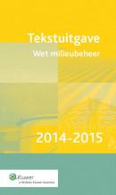 Tekstuitgave Wet milieubeheer 2014-2015