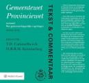 Tekst & Commentaar: Gemeentewet Provinciewet
