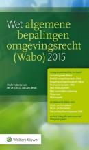 Wet algemene bepalingen omgevingsrecht (Wabo) 2015