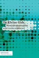 De Kleine Gids privacy en beroepsgeheim in het sociale domein 2015