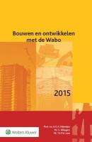 Bouwen en ontwikkelen met de Wabo 2015