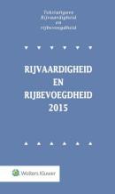 Tekstuitgave Rijvaardigheid en rijbevoegdheid 2015