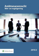 Ambtenarenrecht Wet- en regelgeving 2015-002