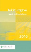 Tekstuitgave Wet milieubeheer 2016