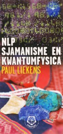 NLP, sjamanisme en kwantumfysica - Ankertje 317