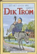 Dik Tromserie Uit het leven van Dik Trom