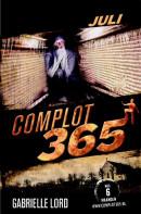 Complot 365 Juli